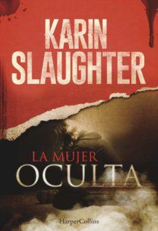 Descargar libros de texto a la computadora. LA MUJER OCULTA 9788491390107 (Literatura española)