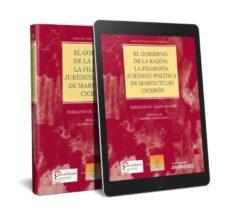 el gobierno de la razón: la filosofía jurídico-política de marco tulio cicerón-fernando h. llano alonso-9788491774907