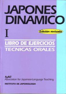 Elmonolitodigital.es Japones Dinamico I (Libro De Ejercicios): Metodo Practico Para La Comunicacion Activa En Lengua Japonesa (2ª Ed.) Image