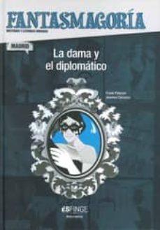 Javiercoterillo.es Fantasmagoria: La Dama Y El Diplomatico Image