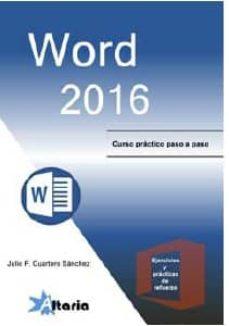 Descargar WORD 2016: CURSO PRACTICO PASO A PASO gratis pdf - leer online