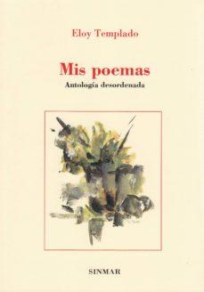 MIS POEMAS - ELOY TEMPLADO | Adahalicante.org