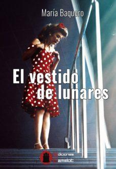 Vestido De Baquero Libro El LunaresMaria Comprar 9788494602207 0nw8ONPkXZ