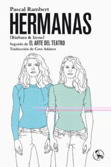 Descarga gratuita de jar de ebooks móviles HERMANAS (BARBARA & IRENE) de PASCAL RAMBERT in Spanish 9788495291707