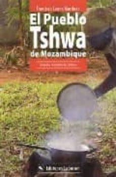 Lofficielhommes.es El Pueblo Tshwa De Mozambique: El Ciclo Vital Y Los Valores Cultu Rales (1980-2002) Image