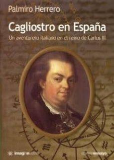 Inmaswan.es Cagliostro En España: Un Aventurero Italiano En El Reino De Carlo S Iii Image