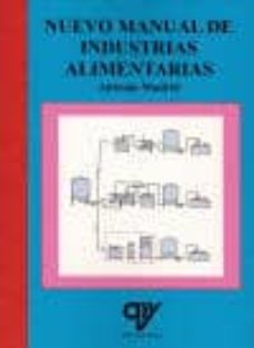 nuevo manual de industrias alimentarias (4ª ed)-antonio madrid vicente-9788496709607