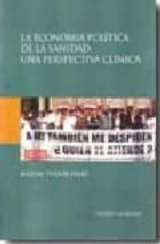 Vinisenzatrucco.it La Economia Politica De La Sanidad. Una Perspectiva Clinica Image
