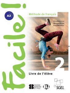 Descargar ebook gratis archivos pdf FACILE 2 ALUMNO 2 ED de  (Literatura española) 9788497789707 ePub PDB