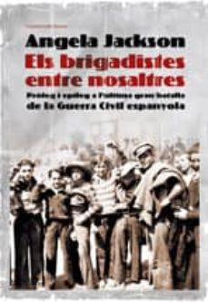 Followusmedia.es Els Brigadistes Entre Nosaltres Image