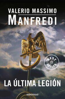 la ultima legion-valerio massimo manfredi-9788497933407