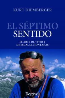 Permacultivo.es El Septimo Sentido : El Arte De Vivir Y Escalar Montañas Image