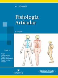 Libros de mobi gratis para descargar. FISIOLOGIA ARTICULAR (6ª ED.) TOMO 3: TRONCO Y RAQUIS (Literatura española) CHM PDB RTF 9788498354607
