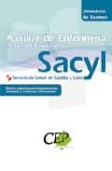 Permacultivo.es Simulacros De Examen Oposiciones Auxiliar De Enfermeria Personal Estatutario Del Servicio De Salud De Castilla Y Leon (Sacyl) (Edicion Especial) Image