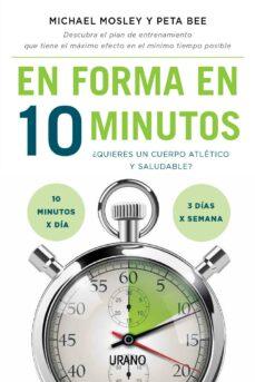 en forma en 10 minutos (ebook)-michael mosley-9788499448107