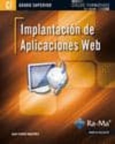 implantacion de aplicaciones web (cfgs. ciclos formativos de grad o superior)-juan martinez ferrer-9788499641607