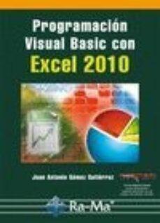 Descargar PROGRAMACION VISUAL BASIC CON EXCEL 2010 gratis pdf - leer online