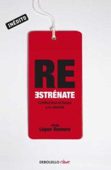 re estrenate-josep lopez romero-9788499893907