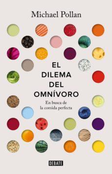 el dilema del omnívoro (ebook)-michael pollan-9788499927107