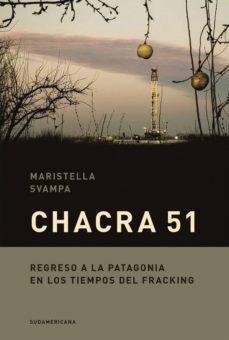 chacra 51 (ebook)-maristella svampa-9789500762007