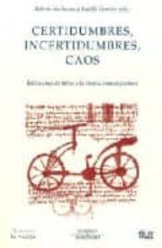 Encuentroelemadrid.es Certidumbres, Incertidumbres, Caos: Reflexiones En Torno A La Cie Ncia Contemporanea Image