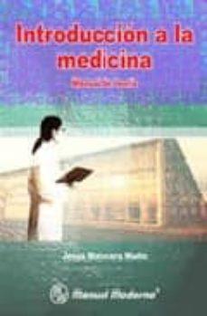 Descargar libros electrónicos gratis kobo INTRODUCCION A LA MEDICINA: MANUAL DE TEORIA 9789707291607 de JESUS MALACARA MUÑIZ