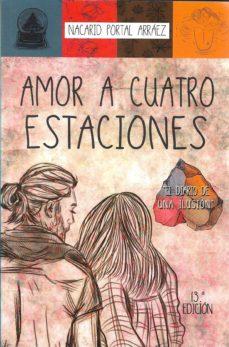 Ebook descargas gratuitas formato pdf AMOR A CUATRO ESTACIONES (Literatura española) 9789801287407