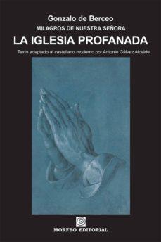la iglesia profanada (texto adaptado al castellano moderno por antonio gálvez alcaide) (ebook)-cdlap00002707
