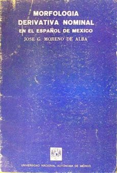 Carreracentenariometro.es Morfología Derivativa Nominal En El Español De México Image