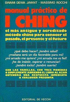 Srazceskychbohemu.cz Manual Práctico De I Ching. Cómo Predecir El Futuro Con El I Ching Image