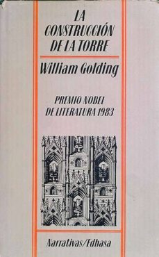 LA CONSTRUCCIÓN DE LA TORRE - WILLIAM GOLDING | Triangledh.org