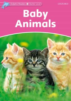 Ebook gratis descargar pdf portugues DOLPHIN READERS STARTER. BABY ANIMALS