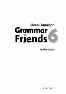 Descargar libro gratis pdf GRAMMAR FRIENDS 6 (TEACHER BOOK)