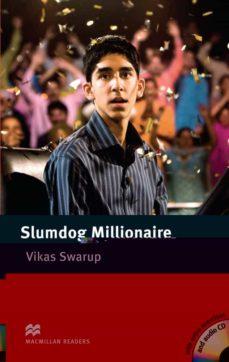 Libros de descarga de audio gratis MACMILLAN READERS INTERMEDIATE: SLUMDOG MILLIONAIRE PACK en español RTF iBook DJVU