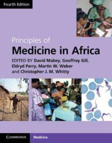 Libros de audio gratis descargas de reproductores de mp3 PRINCIPLES OF MEDICINE IN AFRICA ePub CHM 9781107002517 de