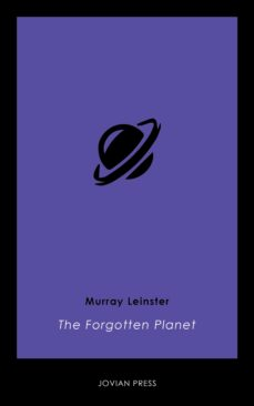 the forgotten planet (ebook)-murray leinster-9781537802817