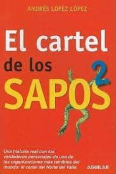 CARTEL DE LOS SAPOS  2 (AGUILAR)