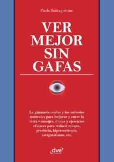 ver mejor sin gafas (ebook)-paola santagostino-9781644616017