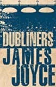 Descargar libros de italiano kindle THE DUBLINERS 9781847496317 CHM PDB (Spanish Edition) de JAMES JOYCE