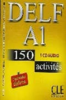 DELF A1: 150 ACTIVITES (AUDIO-CD) | RICHARD LESCURE | Comprar libro  9782090328417