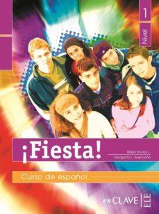 Concursopiedraspreciosas.es ¡Fiesta! 1: Libro Del Alumno Nivel I (Ele: Español Lengua Extranj Era) Image