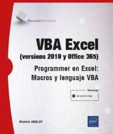 Encuentroelemadrid.es Vba Excel (Versiones 2019 Y Office 365 : Programar En Excel: Macros Y Lenguaje Vba Image