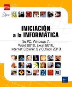 Descargar INICIACION A LA INFORMATICA gratis pdf - leer online