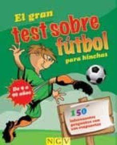 Vinisenzatrucco.it El Gran Test Sobre El Futbol Image
