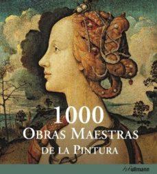 Followusmedia.es 1000 Obras Maestras De La Pintura Image