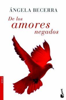 Descargar ebook gratis para ipad DE LOS AMORES NEGADOS