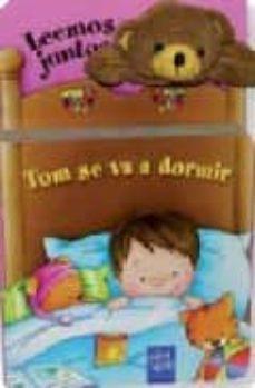 tom se va a dormir (leemos juntos) (incluye marioneta de dedo)-9788408074717