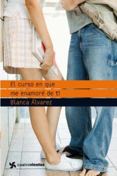 Libro de descargas de audios gratis. EL CURSO EN QUE ME ENAMORE DE TI en español