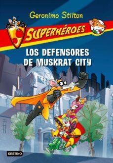 Descargar SUPERHEROES 1: LOS DEFENSORES DE MUSKRAT CITY gratis pdf - leer online