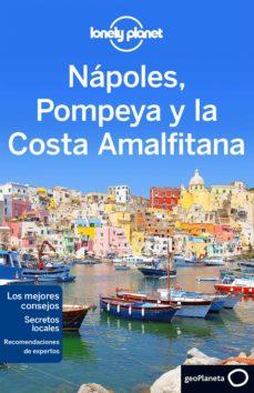napoles, pompeya y la costa amalfitana 2016 (lonely planet) (2ª ed.)-cristian bonetto-9788408148517